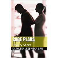 Care Plans: History Sheet