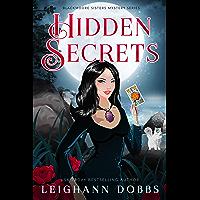 Hidden Secrets (Blackmoore Sisters Cozy Mysteries Book 9) (English Edition)