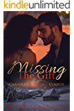 Missing the Gift (A Chandler County Novel Book 3)