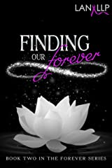 Finding our Forever (The Forever Series Book 2)