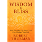 Wisdom Is Bliss: Four Friendly Fun Facts That Can Change Your Life