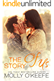 The Story Of Us: A Secret Baby Romance (Serenity House Book 1)