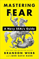 Mastering Fear: A Navy SEAL's Guide Hardcover