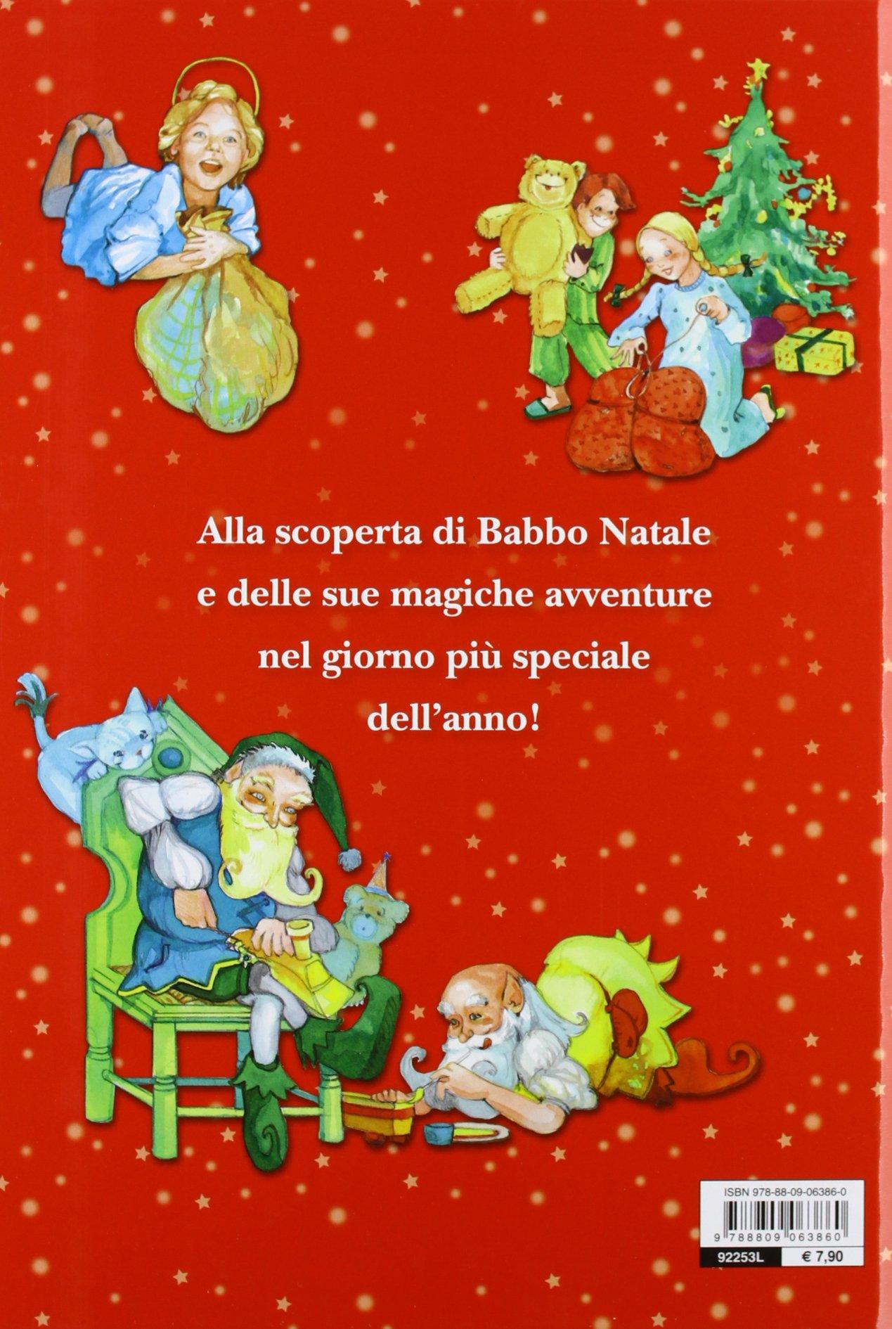 Le Storie Di Babbo Natale.La Vera Storia Di Babbo Natale 9788809063860 Amazon Com Books