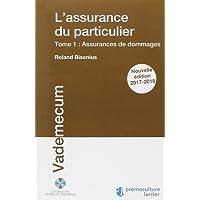 L'assurance du particulier: Tome 1 : Assurances de dommages