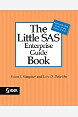 The Little SAS Enterprise Guide Book Kindle Edition