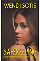 Safekeeping: Romance, Mystery, and Suspense with a Dash of Austen Kindle Edition