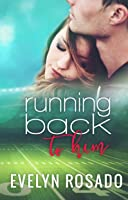 Running Back To Him (The Northern High Series