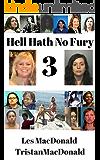 Hell Hath No Fury 3