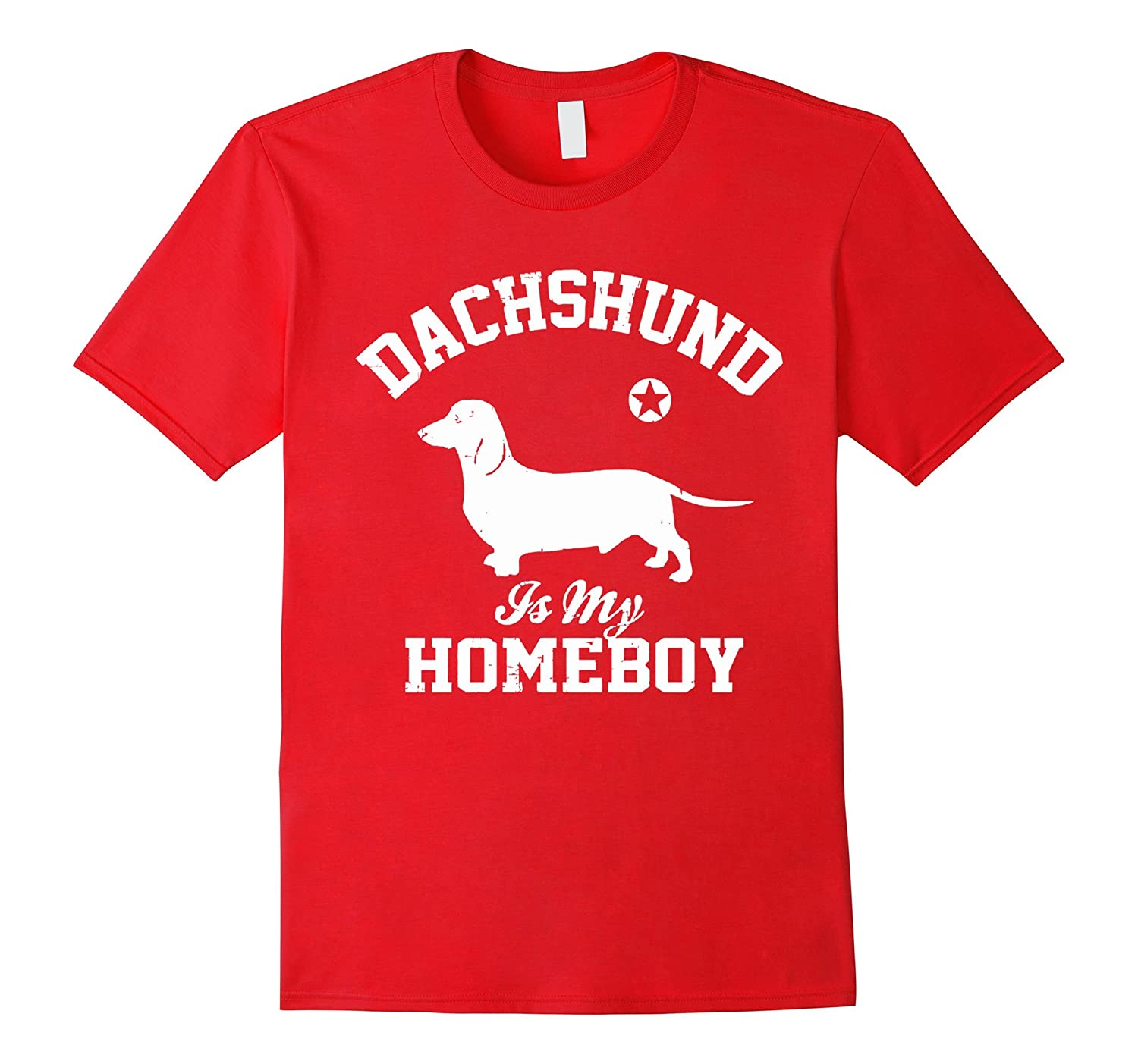 Dachshund Is My Homeboy T Shirt-BN