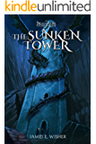 The Sunken Tower: The Dragonspire Chronicles Book 5