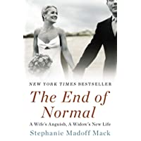 End Of Normal: A Wife's Anguish, A Widow's New Life, The