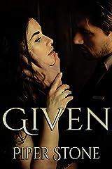 Given: A Dark Mafia Romance Kindle Edition