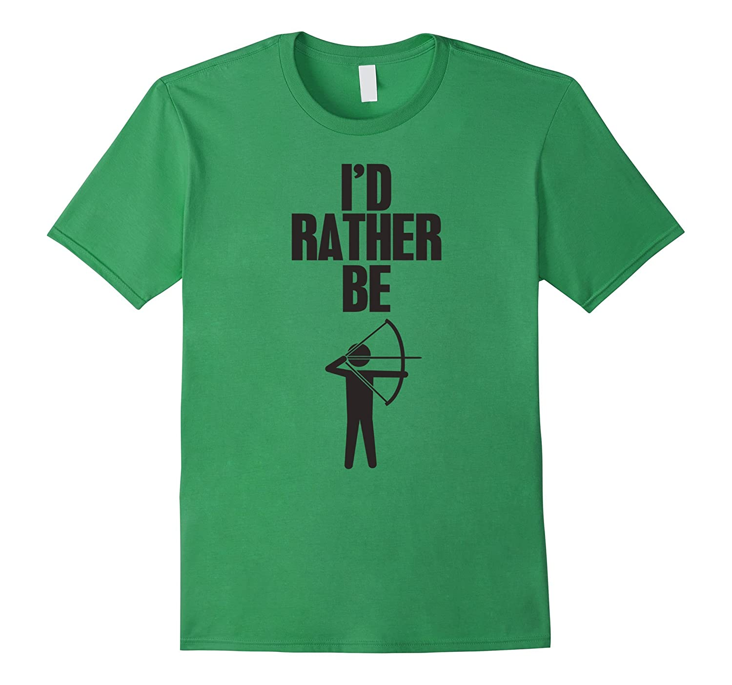 38c22e7a7 I'd Rather Be Shooting My Bow Funny Archery T-Shirt-T-Shirt – Managatee