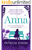 Anna: a heart-warming story about love, family and friendship (Destiny Book 2)