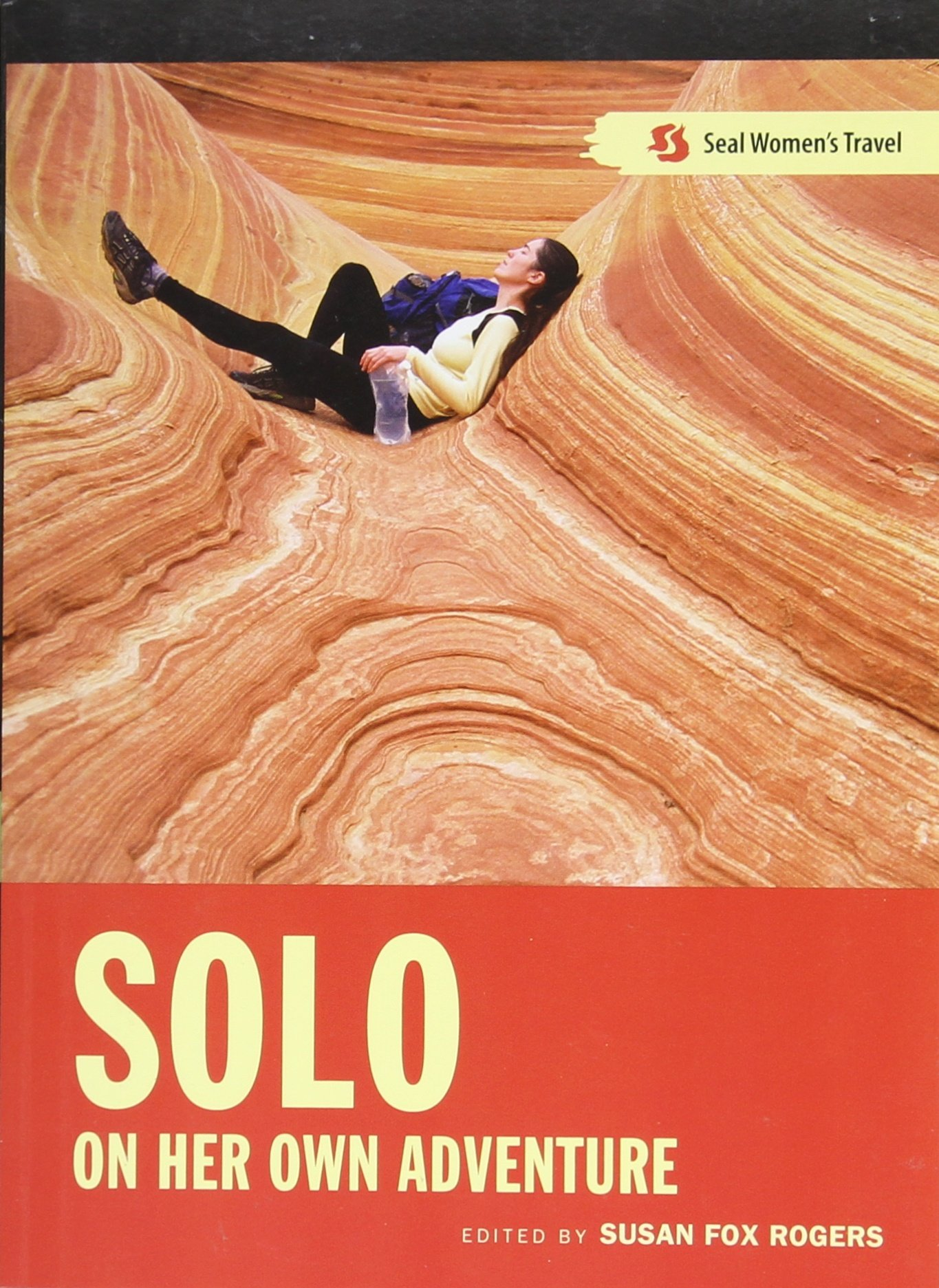Solo: On Her Own Adventure (Seal Women's Travel) ebook
