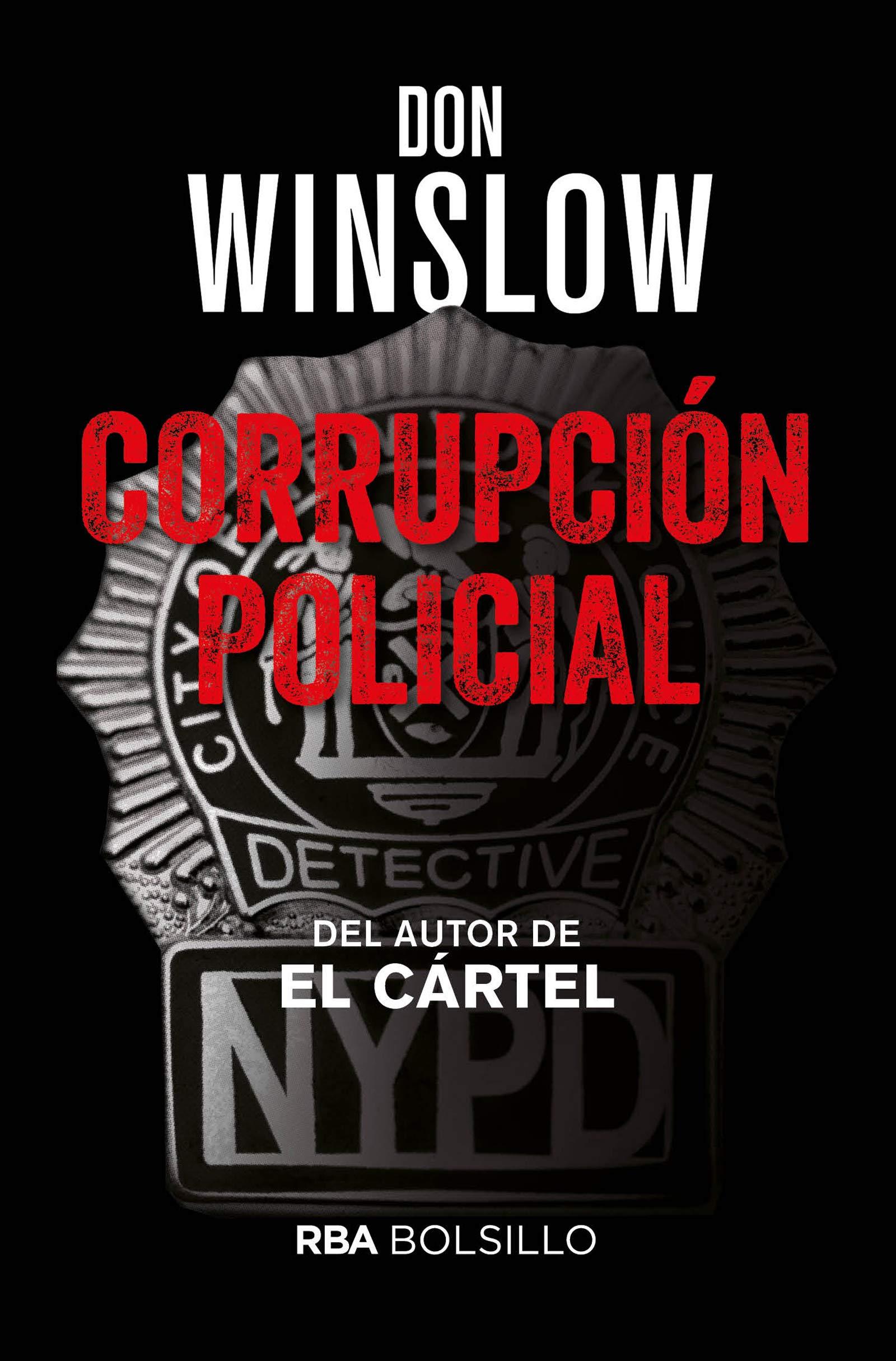 Corrupción policial (FICCION): Amazon.es: DON WINSLOW, EFREN DEL VALLE  PEÑAMIL: Libros