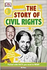 DK Readers L3: The Story of Civil Rights (DK Readers Level 3) Kindle Edition