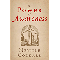 The Power of Awareness (Illustrated) (The Neville Collection Book 2) (English Edition)