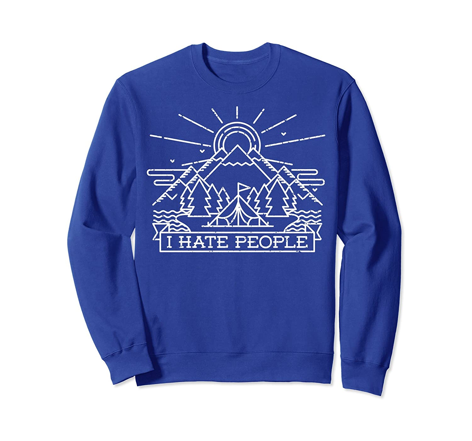 Camping I Hate People Sweatshirt Funny Hiking Mountain Lover-ln