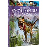 Children's Encyclopedia of Dinosaurs (Arcturus Children's Reference Library, 1)