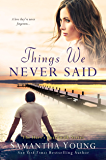 Things We Never Said: Hart's Boardwalk Book 3