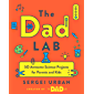 TheDadLab: 50 Awesome Science Projects for Parents and Kids (English Edition)