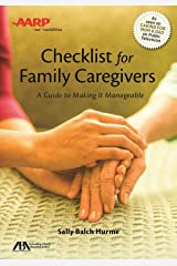 ABA/AARP Checklist for Family Caregivers: A Guide to Making it Manageable Paperback