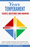 Your Temperament: Essays, Questions and Answers
