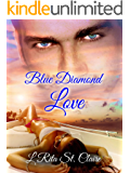 Blue Diamond Love (Love Blues Book 1)