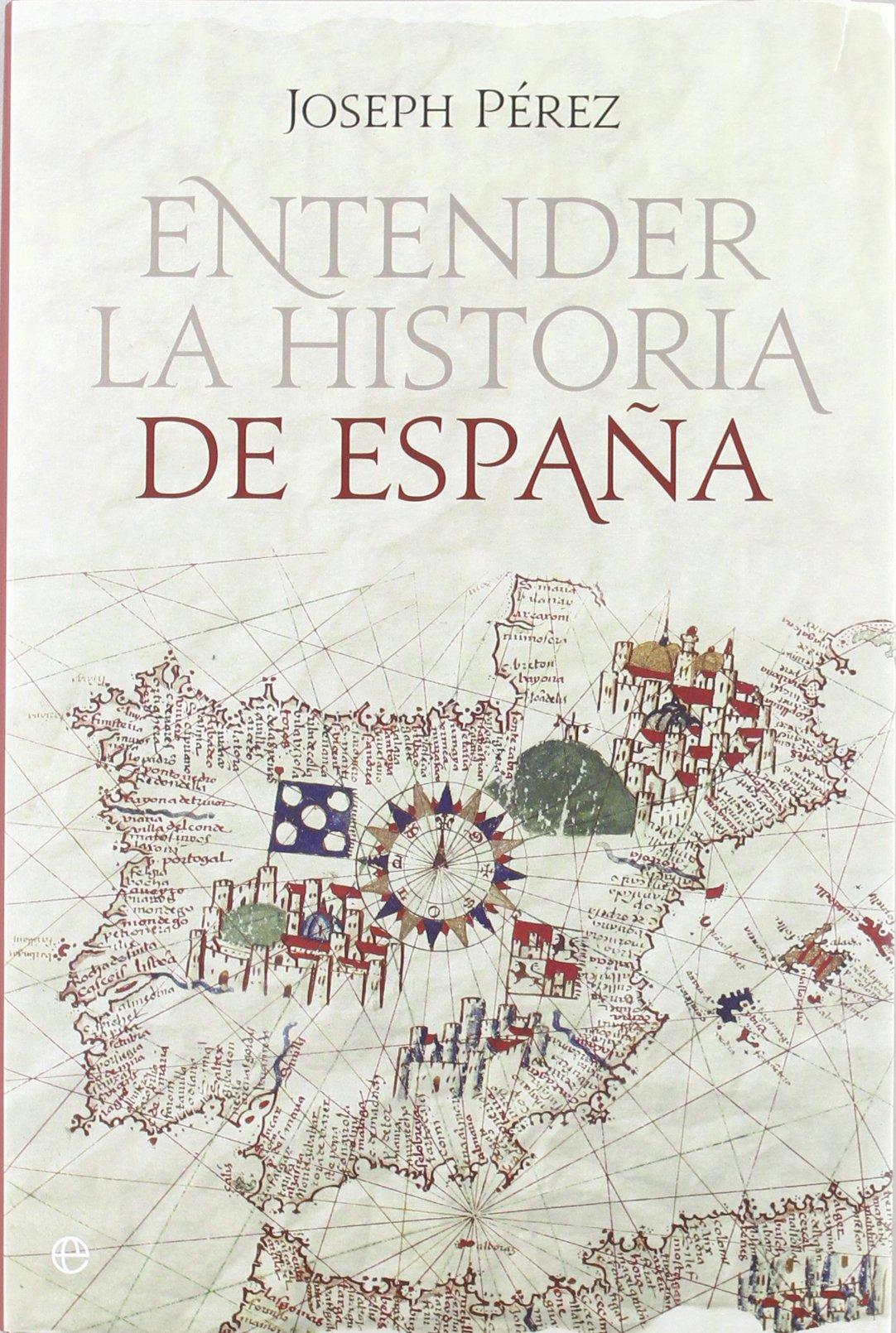 Entender La Historia De España - Reedición Historia Divulgativa ...