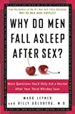 Why Do Men Fall Asleep After Sex?: More Questions