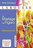 Le mariage de Figaro - Petits Classiques Larousse (French Edition)