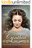 An Agent for Cynthia (The Pinkerton Matchmaker Book 69)