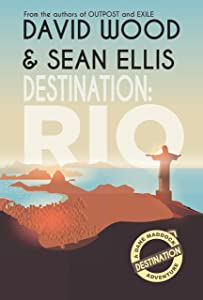 Destination: Rio: A Dane Maddock Adventure (Dane Maddock Destination Adventure Book 1)