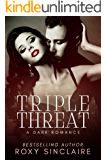 Triple Threat: A Dark Romance (Deadly Passion Series Book 3)