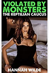 Violated By Monsters: The Reptilian Caucus