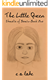 The Little Queen (Ehmelia of Bemin Book 1)