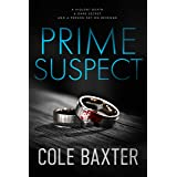Prime Suspect: A Psychological Thriller With A Twist You Won't See Coming