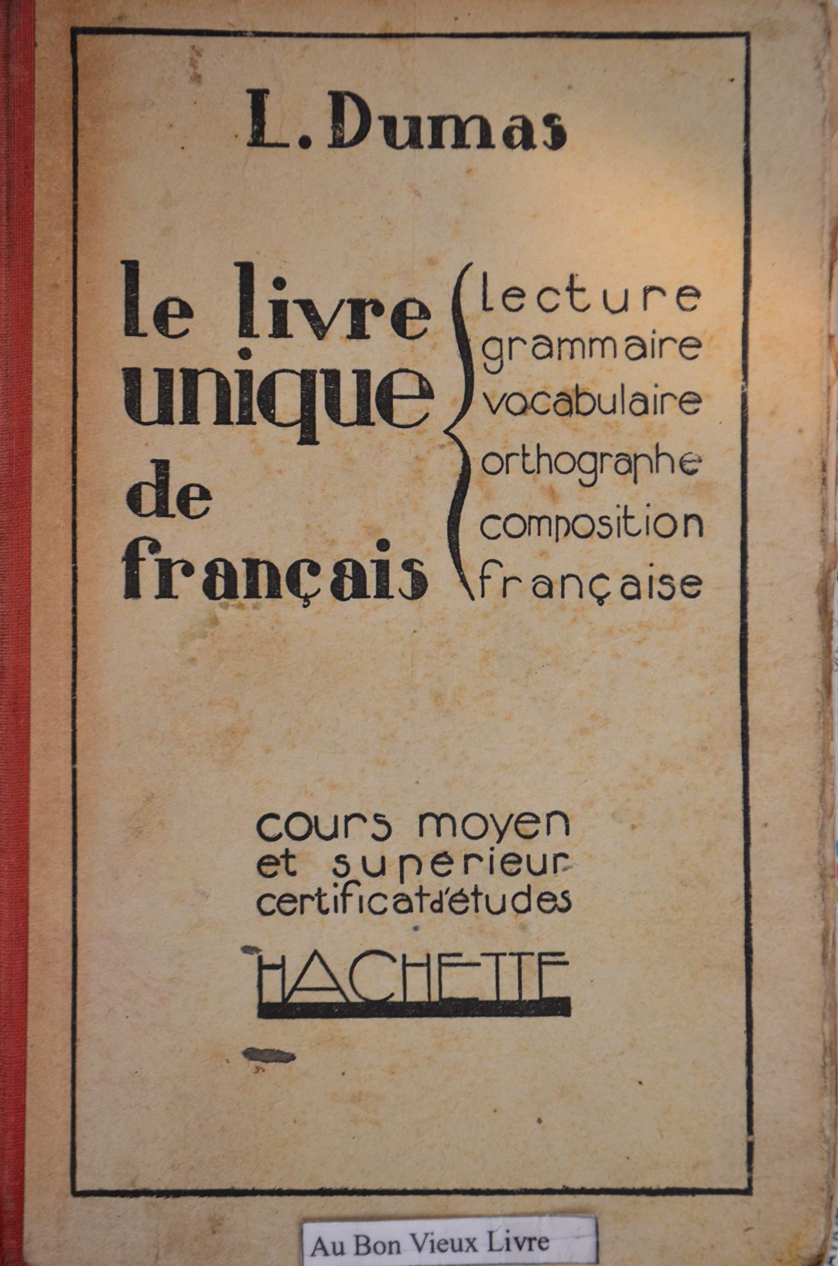 Amazon Fr L Dumas Le Livre Unique De Francais Lecture