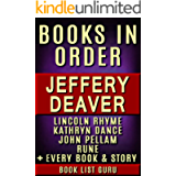 Jeffery Deaver Books in Order: Lincoln Rhyme series, Lincoln Rhyme short stories, Kathryn Dance series, John Pellam…