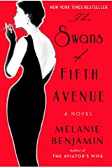 The Swans of Fifth Avenue: A Novel Hardcover