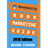 Smashwords Book Marketing Guide - How to Market any Book for Free: 65 Book Marketing Ideas (Smashwords Guides 2)