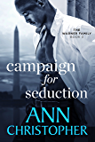 Campaign for Seduction: The Warner Family Book 3