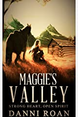 Maggie's Valley: Book One: Strong Hearts, Open Spirits Kindle Edition