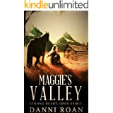 Maggie's Valley: Book One: Strong Hearts, Open Spirits