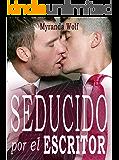 Seducido por el escritor: (gay erotica en español)