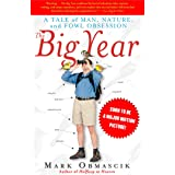 The Big Year: A Tale of Man, Nature, and Fowl Obsession