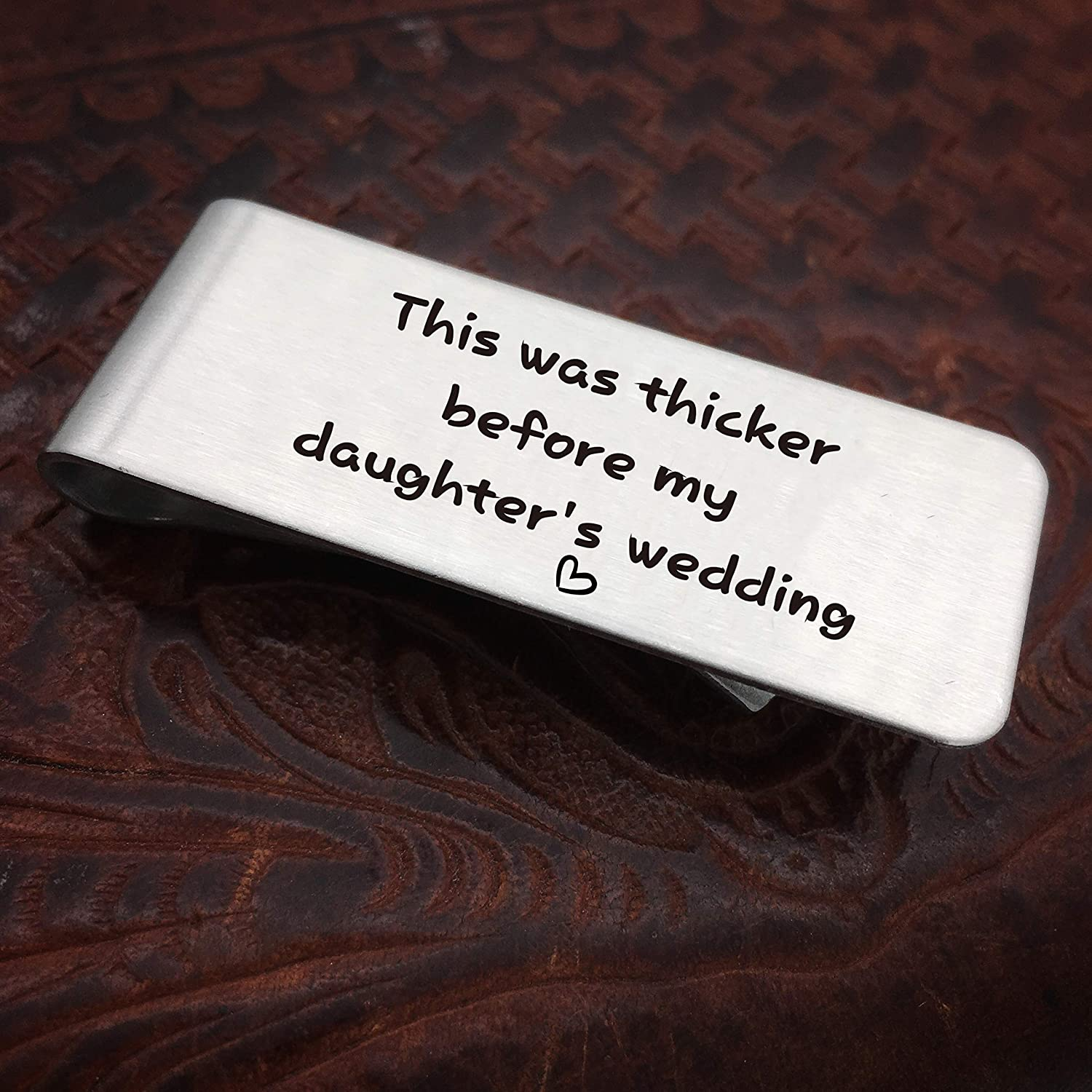 Fathers Day Birthday Christmas Gift from Daughter Father Money Clip This was Thicker Before My Daughters Wedding Money Clip for Dad Father of The Bride Gift