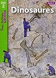 Dinosaures : Niveau de lecture 2, Cycle 2